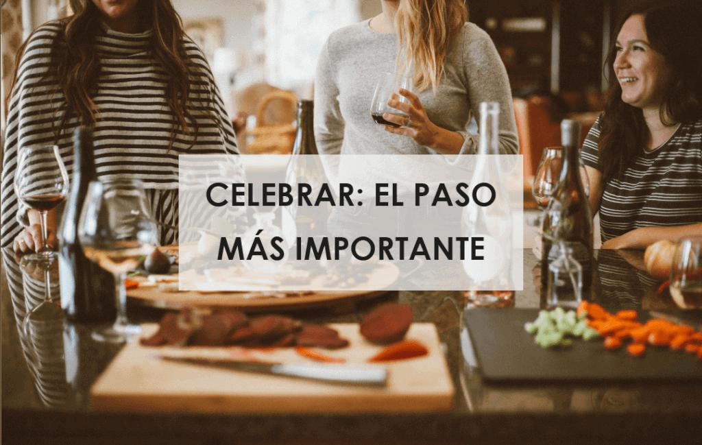 CELEBRAR EL PASO MAS IMPORTANTE